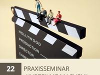 "Praxisseminar ""Kurzfilme machen"""