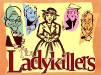 Ladykillers - Kriminalkomödie nach William Rose