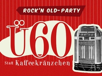 "Ü60 ""Rock 'n' Old-Party"" statt Kaffeekränzchen"