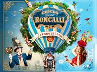 "Circus Roncalli - ""Storyteller: Gestern - Heute - Morgen"""