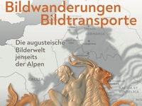 Sonderausstellung: Bildwanderungen - Bildtransporte. Die augusteische Bilderwelt jenseits der Alpen